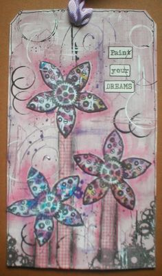 Catherine's Craft Corner: Paint Your Dreams Tag
