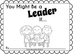 You Might Be a Leader:  7 Leadership Habits for Little Leaders $