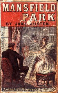"""""""Mansfield Park as tawdry Victorian pop."""" """"Judging Mansfield Park by Its Cover,"""" by Janine Barchas. janeaustensociety.nl"""