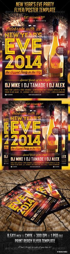 New Year's Eve Poster Template #GraphicRiver New Year's Eve Party Poster A good way to promote your New Year's Eve party in your place! Features: 1 PSD file well layered psd file easy editable text 8.5×11 inch + 0.25 inch bleed 2625 px X 3375 px 300dpi CMYK Print ready! Free Fonts: Agency: Basic Font Intro: fontfabric /intro-free-font/ Wisdom Script: .losttype /font/?name=wisdom%20script Socialico: fontfabric /social-media-icons-pack/ Created: 15November13 GraphicsFilesIncluded…