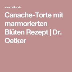 Canache-Torte mit marmorierten Blüten Rezept | Dr. Oetker