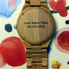 """Love Takes Time, Your Anniversary Date Here"" personalized wood watch, anniversary gift, gift for him from #Treehut Co."
