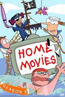 """Home Movies. An old AdultSwim show about kids that make movies and their drunk soccer coach."""
