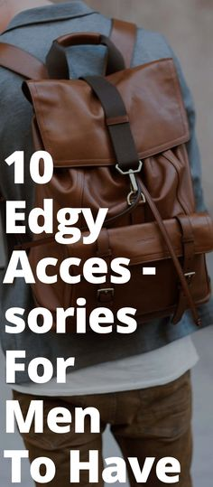 10 Accessories Every Man Should Own 10 Edgy Accessories For Men To Have Stylish Mens Fashion, Mens Fashion Blog, Latest Mens Fashion, Fashion Mode, Fashion Edgy, Stylish Outfits, Fashion Ideas, Men's Outfits, Fashion Tips