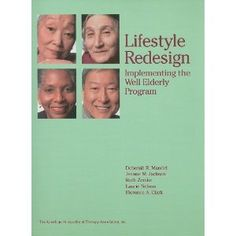 Lifestyle Redesign: Implementing the Well Elderly Program Nursing Research, Veterinary Medicine, Book Show, Occupational Therapy, Dentistry, Economics, Programming, Counseling, Audio Books