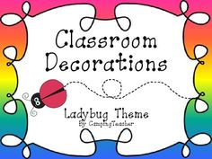 Classroom Decorations - Ladybug Theme