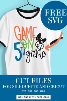 School Shirts, Teacher Shirts, Teacher Appreciation Gifts, Silhouette Designer Edition, Personalized T Shirts, 5th Grades, Free Games, Svg File, Back To School