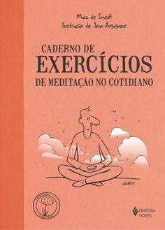 Caderno de Execícios – de Meditação No Cotidiano