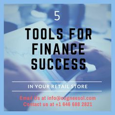 Maintain your retail store accounting with these 5 successful tools.
