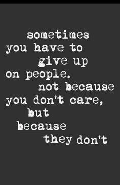 Yes. So true, only seem to bother when they wanting something so that's the end for me why should I be last option just coz u got no one else