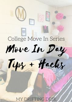 Move In Day Tips & Hacks – My Drifting Desk   Conquer College. Here are some tips + tricks to conquer your college move in day! Make move in day smooth and easy with these hacks.