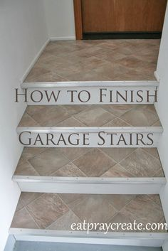 Finishing Garage Stairs Using Vinyl Flooring | Eat Pray Create