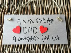 MadeAt94 A Sons First Hero A Daughters First Love Plaque Dad Sign: Amazon.co.uk: Kitchen & Home Birthday Gift For Him, Unique Birthday Gifts, Boy Birthday, Happy Birthday, Sons, Daughters, Wall Plaques, As You Like, Gifts For Him