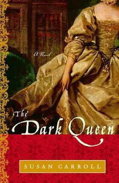 The Dark Queen series by Susan Carroll. I think I've read this series 3 times and I usually only read a book once! The series: The Dark Queen, The Courtesan, The Silver Rose, The Huntress, Twilight of a Queen ( It's amazing ) I Love Books, Great Books, Books To Read, My Books, Historical Fiction Novels, Historical Romance, Historical Quotes, Book 1, The Book