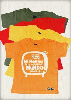 """Camiseta """"Mi madrina es la más guay del mundo mundial"""""""