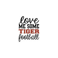 Excited to share this item from my shop: Love Me Some Tiger Football SVG Football Girlfriend, Football Mom Shirts, Football Team Logos, Football Bags, Tiger Images, Graduation Scrapbook, Band Mom, Spirit Wear, Cheer Mom
