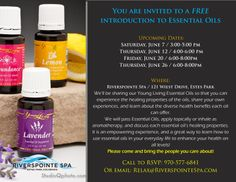 Upcoming Essential Oil Shares at Riverspointe Spa, Estes Park, CO.  Unlock the power of essential oils in your own life! #EstesPark #EssentialOils