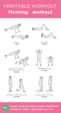 Morning workout:my visual workout created at WorkoutLabs.com • Click through to customize and download as a FREE PDF! #customworkout