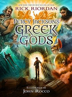Percy Jackson's Greek Gods: Rick Riordan, John Rocco: 9781423183648: Amazon.com: Books