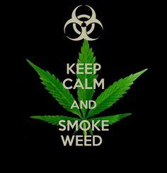Keep Calm Gallery | KEEP CALM AND SMOKE WEED - KEEP CALM AND CARRY ON Image Generator ...