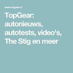 TopGear: autonieuws, autotests, video's, The Stig en meer