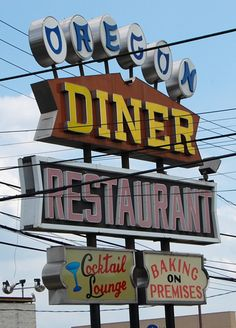Oregon Diner Restaurant & Cocktail Lounge - Baking on Premises Roadside Signs, Roadside Attractions, Taste Of Philly, Diner Restaurant, Philly Food, South Philly, Neon Words, Brotherly Love, Old Signs