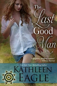 The Last Good Man by Kathleen Eagle, http://www.amazon.com/dp/B007MSTUY0/ref=cm_sw_r_pi_dp_V2TTpb02ZNT3C
