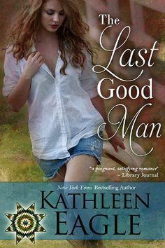 The Last Good Man by Kathleen Eagle, http://www.amazon.com/dp/B007MSTUY0/ref=cm_sw_r_pi_dp_V2TTpb02ZNT3C