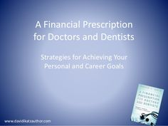 Retirement and Financial Planning for Doctors and Dentists