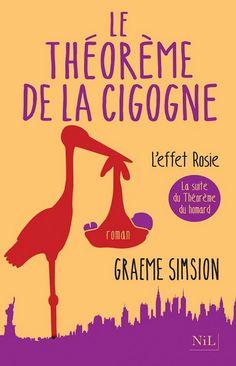 Le Théorème de la cigogne : l'effet Rosie - GRAEME SIMSION