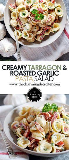 creamy tarragon and roasted garlic pasta salad roasted garlic pasta ...