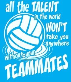 Volleyball - be a team player. Definitely something to work on next time around. We were only starting to build chemistry at the last minute.