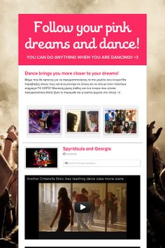 Follow your pink dreams and dance!