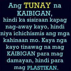 Kaibigan Quotes Tagalog Friends Quotes More Quotes Please