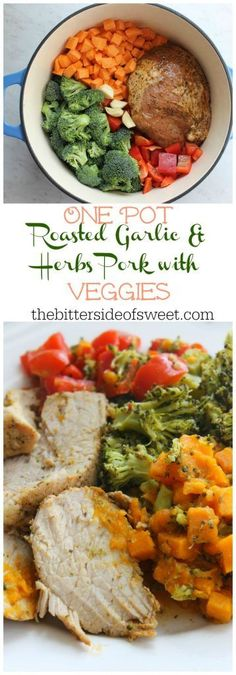 One Pot Roasted Garlic and Herbs Pork with Veggies | The Bitter Side of Sweet #RealFlavorRealFast #ad