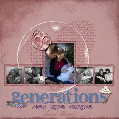 Scrapbooking Layout with Sketch 26: Generations by Genie on June 23, 2009  in Digital Scrapbook Pages