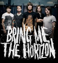 Famous Rock and Metal bands Quotes and Lyrics - Bring Me The Horizon Oliver Sykes, Bring Me The Horizon, Love Band, Cool Bands, Music Is Life, My Music, Horizon Band, Matt Nicholls, Matt Kean