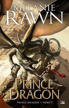 Prince Dragon – Prince Dragon T1 – Melanie Rawn