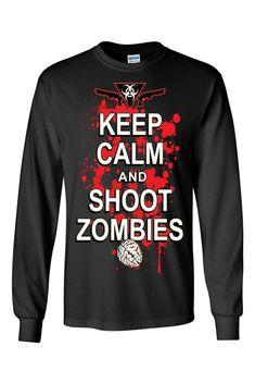 Unisex Keep Calm And Shoot Zombies Long Sleeve Shirt Zombie T Shirt, Top Funny, Tee Shirts, Tees, Zombies, Keep Calm, Slogan, Long Sleeve Shirts, Graphic Sweatshirt