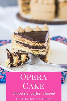 Opera cake is a fancy and delicious layer cake made with layers of almond sponge and topped with creamy espresso buttercream and decadent chocolate ganache. You'll love it! recipe and step-by-step photos via itsybitsykitchen.com #cake #layercake #chocolate