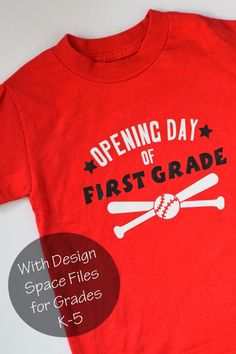 Opening Day First Day of School Shirt made with the Cricut machine and iron-on vinyl. Includes designs for grades k-5