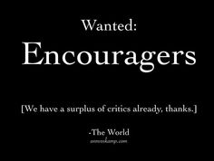 Be an encourager!