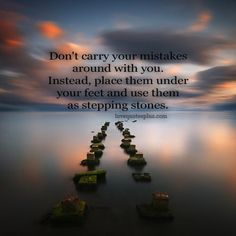 inspirational, motivational, inspirational quotes, mistakes, stepping stones