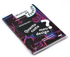 Des1gn ON - Blog de Design e Inspiração. - http://www.des1gnon.com/2012/02/quanto-cobrar-veja-a-tabela-da-adegraf-2011-2012/