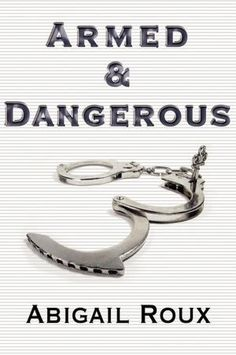 Armed & Dangerous (Book #5, Cut & Run Series)