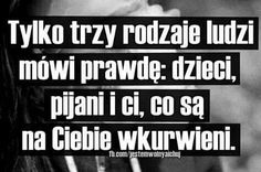 Motto, Good Mood, Cute Quotes, Poland, Philosophy, Poems, Sad, Inspirational Quotes, Thoughts