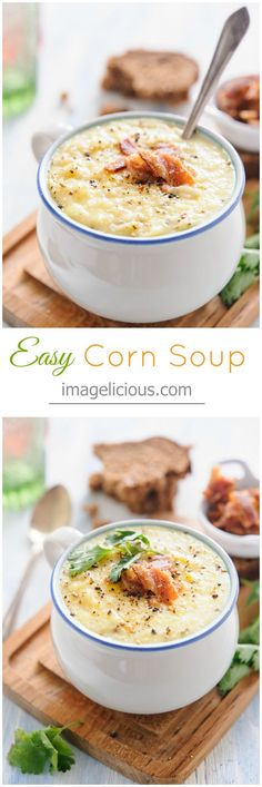 Easy and delicious Corn Soup made with beautiful corn, potatoes and a touch of cream — Imagelicious