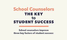 School Counselors: The Key to Student Success
