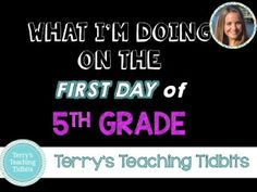 This blog post gives more information about what I'm doing on the 1st and 2nd days of 5th grade.
