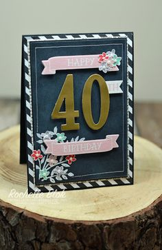 We could only wish everyone would get such a lovely card for their 40th birthday!